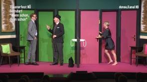"""Theaterfest Niederösterreich 2019 . Berndorf . """"Wenn schon, denn schon"""""""